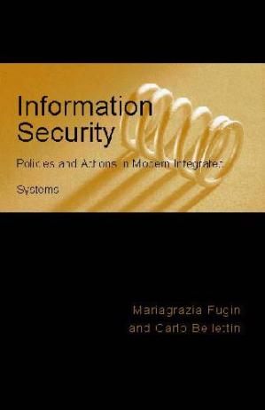 Book cover Information Security Policies and Actions in Modern Integrated Systems