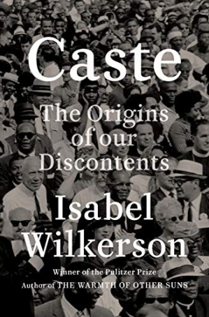Book cover Caste: The Origins of Our Discontents