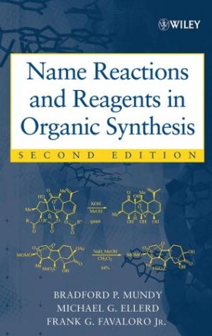 Book cover Name Reactions and Reagents in Organic Synthesis