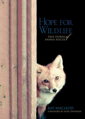 Book cover Hope for Wildlife: True Stories of Animal Rescue