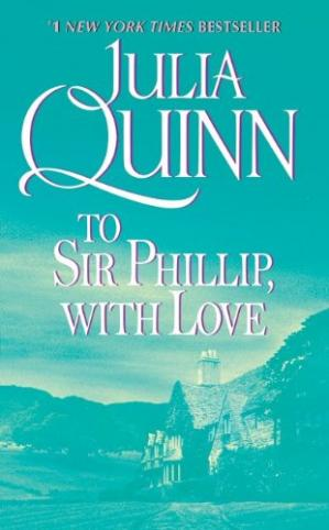Book cover To Sir Phillip, With Love (Bridgerton Series, Book 5)
