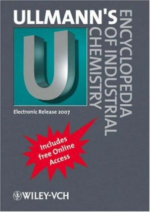 Book cover Ullmann's Encyclopedia of Industrial Chemistry: Electronic Release 2007