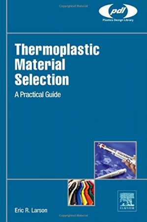 Copertina Thermoplastic Material Selection: A Practical Guide