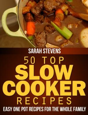 Portada del libro 50 Top Slow Cooker Recipes - Easy One Pot Recipes For The Whole Family