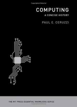 Book cover Computing: A Concise History