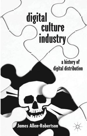 Book cover Digital culture industry: a history of digital distribution