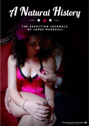 Book cover A natural history The Seduction Journals of James Marshall