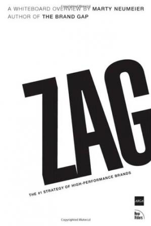 Book cover Zag: The Number One Strategy of High-Performance Brands