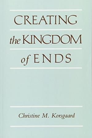 Book cover Creating the Kingdom of Ends