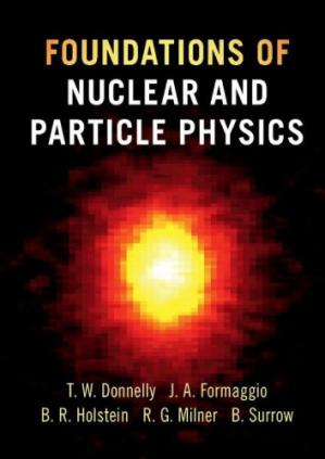 Book cover Foundations of Nuclear and Particle Physics