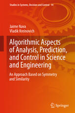 Copertina Algorithmic Aspects of Analysis, Prediction, and Control in Science and Engineering: An Approach Based on Symmetry and Similarity