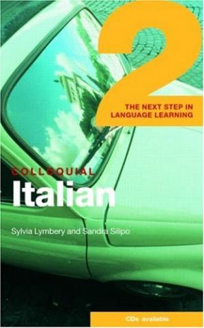 Book cover Colloquial Italian 2: The Next Step in Language Learning (Colloquial Series)