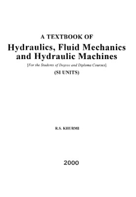 Book cover Hydraulics, Fluid Mechanics and Hydraulic Machines