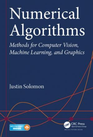 表紙 Numerical Algorithms: Methods for Computer Vision, Machine Learning, and Graphics