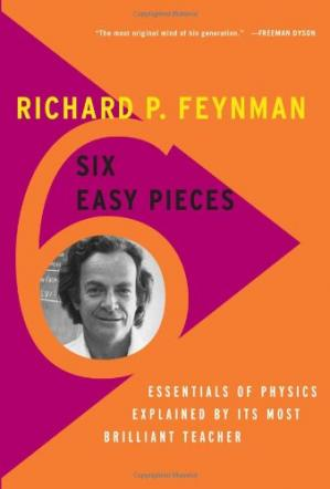 Okładka książki Six Easy Pieces: Essentials of Physics Explained by Its Most Brilliant Teacher