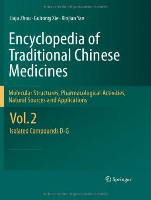 A capa do livro Encyclopedia of Traditional Chinese Medicines - Molecular Structures, Pharmacological Activities, Natural Sources and Applications: Vol. 2: Isolated Compounds D-G