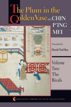 A capa do livro The Plum in the Golden Vase Or, Chin P'ing Mei: Volume Two: The Rivals