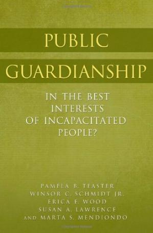 Book cover Public Guardianship: In the Best Interests of Incapacitated People?
