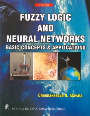 Book cover Fuzzy Logic and Neural Networks: Basic Concepts and Applications