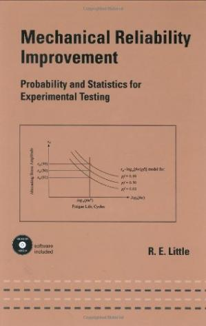বইয়ের কভার Mechanical Reliability Improvement - Probability and Statistics for Experimental Testing Marcel