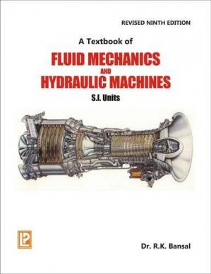 La couverture du livre A Textbook of Fluid Mechanics and Hydraulic Machines 9th Revised Edition SI Units (Chp.1-11)