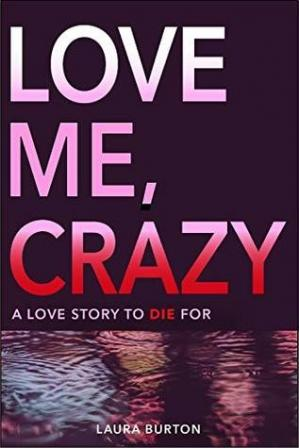Book cover Love Me, Crazy
