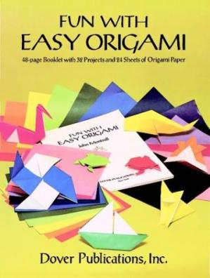 Book cover Fun with Easy Origami: 32 Projects and 24 Sheets of Origami Paper