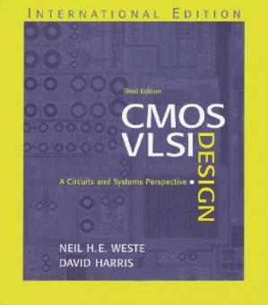 Book cover CMOS VLSI Design: A Circuits and Systems Perspective