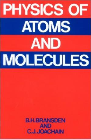 书籍封面 Physics of Atoms and Molecules