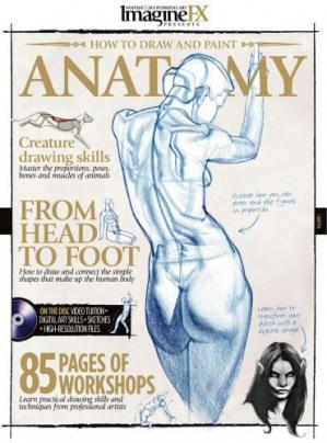 Book cover ImagineFX Presents - How to Draw and Paint Anatomy