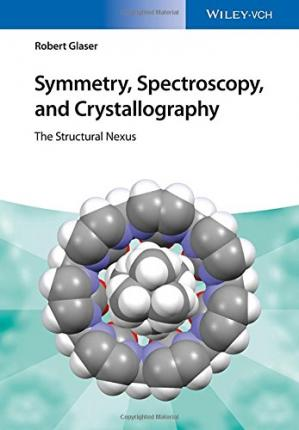 Обкладинка книги Symmetry, Spectroscopy, and Crystallography: The Structural Nexus