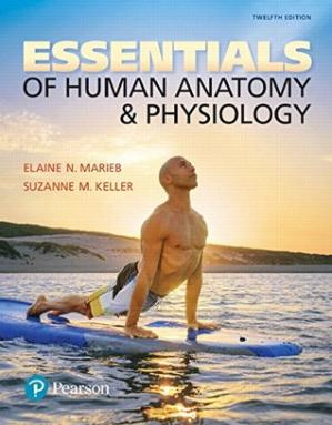 Book cover Essentials of Human Anatomy & Physiology Plus Mastering A&P with Pearson eText -- Access Card Package (12th Edition)