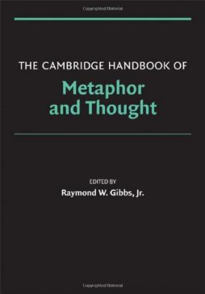 Book cover The Cambridge Handbook of Metaphor and Thought