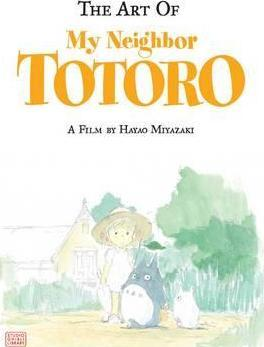 Book cover The Art of My Neighbor Totoro