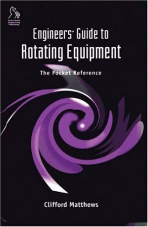 Okładka książki Engineers Guide to Rotating Equipment, The Pocket Reference