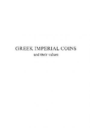 Book cover Greek Imperial coins and their values.The Local Coinages of the Roman Empire. (Reprinted 1991,1995,)